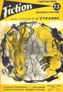 Fiction n° 73 de Charles HENNEBERG, Robert F. YOUNG, Julia VERLANGER, Gordon Rupert DICKSON, Michel EHRWEIN, Jay WILLIAMS, Michael FESSIER (Fiction)