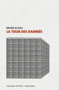 La Tour des damnés de Brian ALDISS (Dyschroniques)