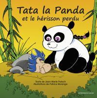 Tata la Panda et le hérisson perdu tome 1