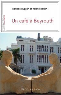 Un café à Beyrouth
