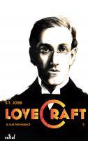 Lovecraft : Je suis Providence (Tome 2) de S.T. JOSHI (Perles d'Épice)