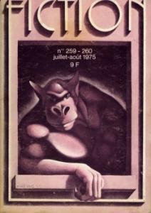 Fiction n° 259-260 de Jean-Pierre ANDREVON, Howard FAST, Dominique  DOUAY, Dennis ETCHISON, John Thomas SLADEK, M. John HARRISON, Jean LE CLERC DE LA HERVERIE, Phyllis MacLENNAN, Régis LOISEL (Fiction)
