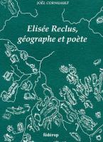 Elisée Reclus, géographe et poète