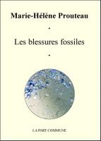 Les Blessures Fossiles