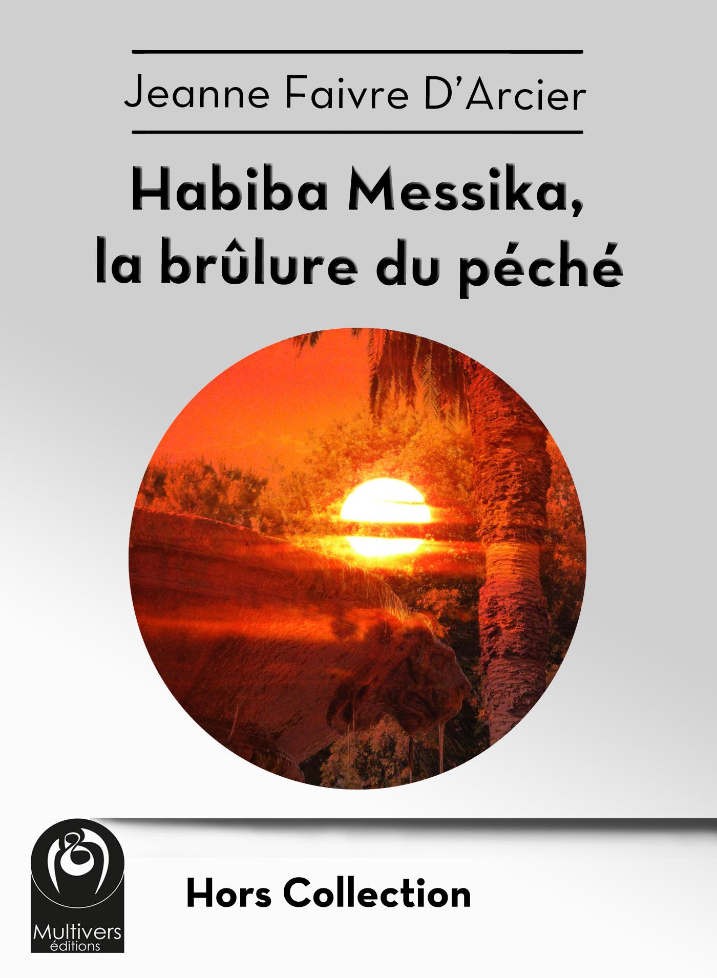 Habiba Messika - La brûlure du péché