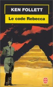 Le Code Rebecca de Ken FOLLETT (Livre de poche Thrillers)