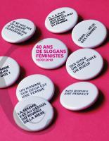 40 ans de slogans féministes