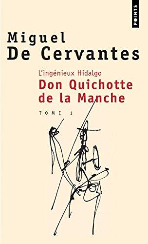 L'Ingénieux Hidalgo Don Quichotte de la manche I