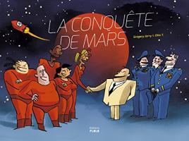 La conquête de Mars de Otto T, Grégory JARRY (FLBLB)