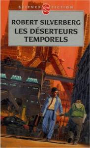 Les Déserteurs temporels de Robert SILVERBERG (Livre de Poche SF)
