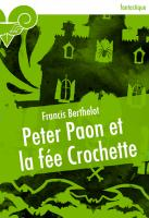 Peter Paon et la fée Crochette
