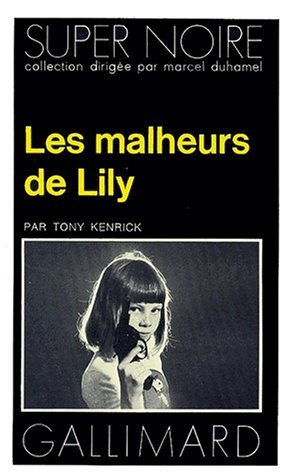 Les Malheurs de Lily
