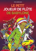 Le petit joueur de flûte de Babylone