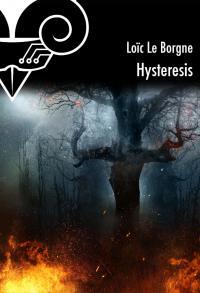Hysteresis de Loïc LE BORGNE