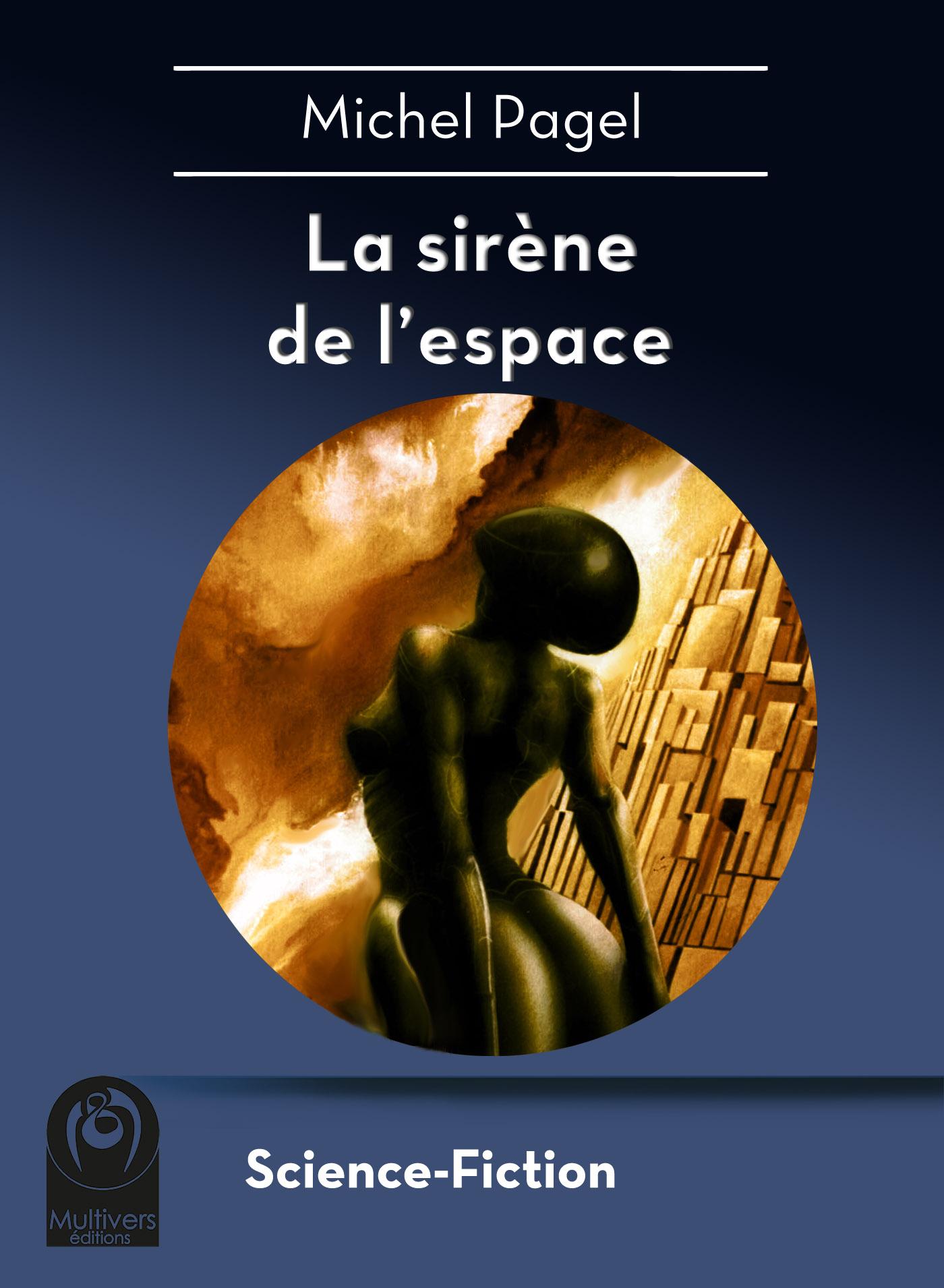 La sirène de l'espace