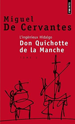 L'Ingénieux Hidalgo Don Quichotte de la manche, 2