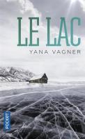 Le Lac de Raphaëlle PACHE, Yana VAGNER (Pocket Thriller)