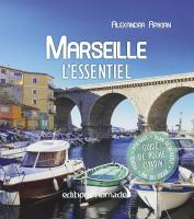 Marseille, l'essentiel