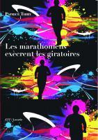 Les marathoniens exècrent les giratoires