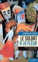 Le soldat à la fleur