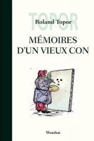 Memoires d'un Vieux Con