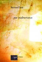 par inadvertance