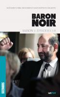 Baron Noir (scénario saison 1)