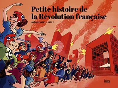 Petite histoire de la Révolution française de Otto T, Grégory JARRY (FLBLB)