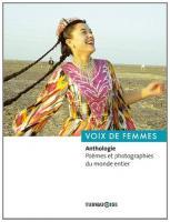 Voix de femmes. Anthologie <br /> <small>Poèmes et photographies du monde entier</small>