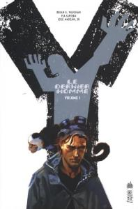 Y Le Dernier Homme, volume 1 de Brian K. VAUGHAN, Pia GUERRA, José MARZAN JR. (DC Essentiels)