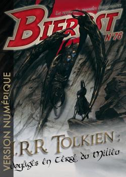 Bifrost n° 76 de J. R. R. TOLKIEN, Thomas DAY, Xavier MAUMÉJEAN, Michael SWANWICK, John HOWE
