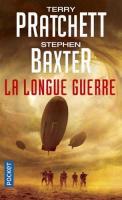 La Longue guerre de Terry PRATCHETT, Mikael CABON, Stephen BAXTER (Pocket SF)