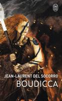 Boudicca de Jean-Laurent DEL SOCORRO (J'ai Lu Fantasy)