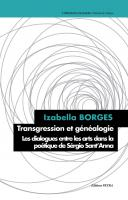 Transgression et généalogie. Le dialogue entre les arts dans la poétique de Sérgio Sant'Anna
