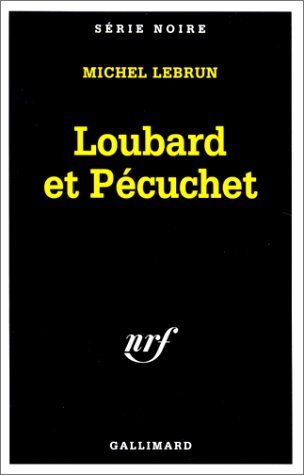 Loubard et Pécuchet
