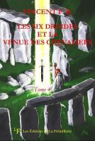 Les Six Druides et la Venue des Chevaliers