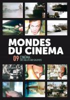 Mondes du cinéma 9 (dossier Cinéma : des salles aux galeries)