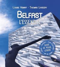 Belfast, l'essentiel