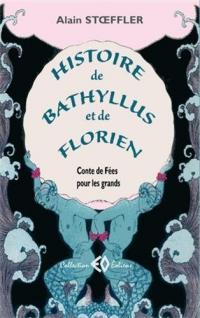Histoire de Bathyllus et de Florien