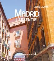 Madrid, l'essentiel
