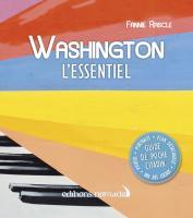 Washington, l'essentiel