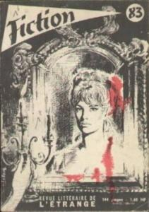Fiction n° 83 de Zenna HENDERSON, Michel EHRWEIN, Rog PHILLIPS, Avram DAVIDSON, Joseph Sheridan LE FANU, Jean-Louis BOUQUET, Fereydoun HOVEYDA, F. HODA (Fiction)