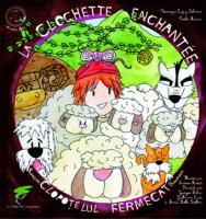La clochette enchantée, conte roumain - Livre + CD