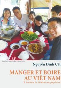Manger et boire au Viet-Nam à travers la littérature populaire
