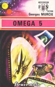 Oméga 5 de Georges MURCIE (Anticipation)