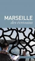 Marseille des Ecrivains