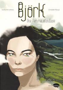 Björk, une femme islandaise de Guillaume LEBEAU, Christelle PÉCOUT (MARABULLES)