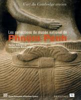 Les Collections du musée national de Phnom Penh