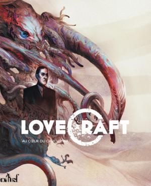 Lovecraft : Au cœur du cauchemar
