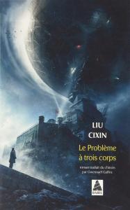 Le Problème à trois corps de Cixin LIU (Babel)